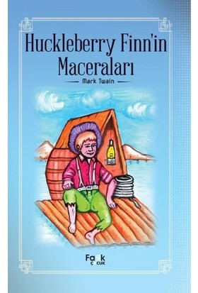 Huckleberry Finn'in Maceraları - Mark Twain