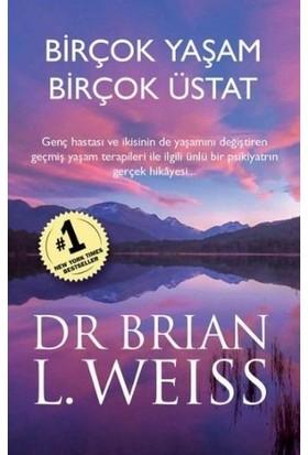Birçok Yaşam Birçok Üstat - Brian L. Weiss