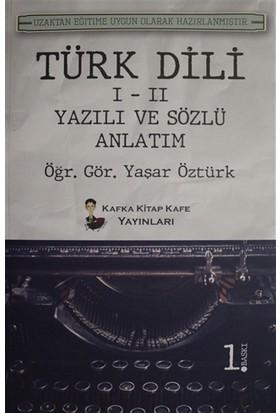 Türk Dili 1 - 2 Yazılı ve Sözlü Anlatım - Yaşar Öztürk