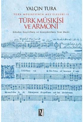 Türk Mûsıkîsi Ve Armoni - Yalçın Tura