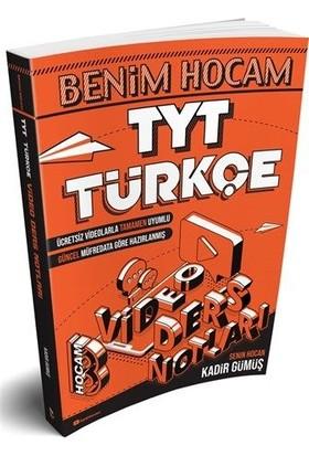 Benim Hocam Yayınları TYT Türkçe Video Ders Notları - Kadir Gümüş