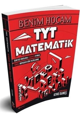 Benim Hocam Yayınları TYT Matematik Video Ders Notları - İlyas Güneş