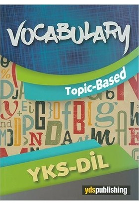 YKS DİL Vocabulary Topic Based - Muhammed Özgür Yaşar - Ömer Faruk Yaşar