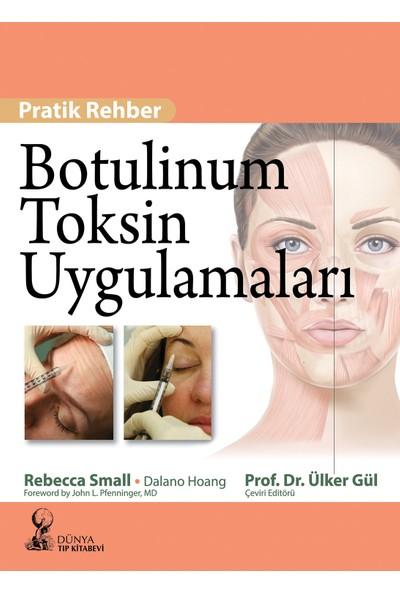 Botulinum Toksin Uygulamaları Pratik Rehber - Ülker Gül