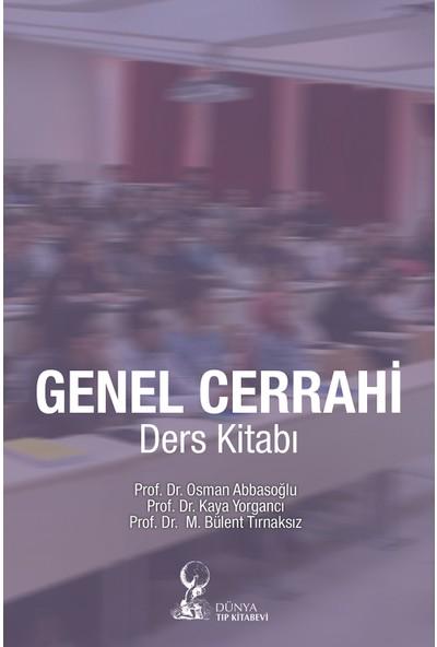 Genel Cerrahi Ders Kitabı - Osman Abbasoğlu