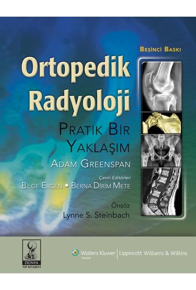 Radyoloji: Pratik Bir Yaklaşım - Gamze Türk