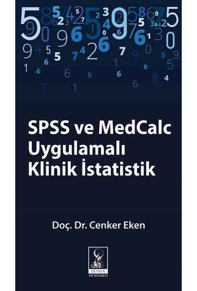 SPSS ve MedCalc Uygulamalı Klinik İstatistik - Cenker Eken