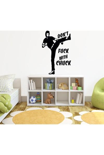 Tatfast Dont Fack Wıth Chuck Duvar Stıcker 40 x 60 cm Siyah