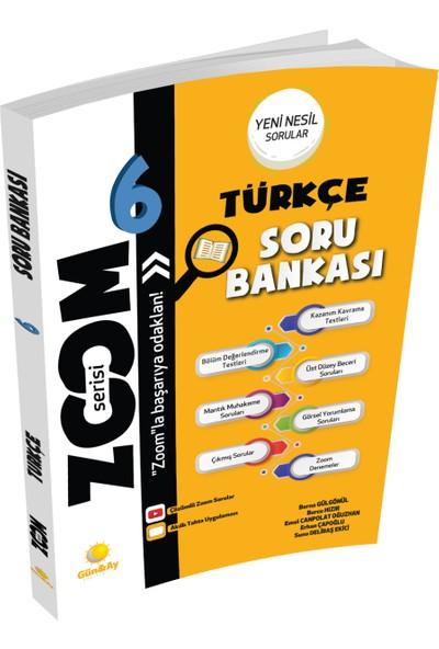 Günay Yayınları 6.Sınıf Zoom Soru Bankası Kitap Türkçe