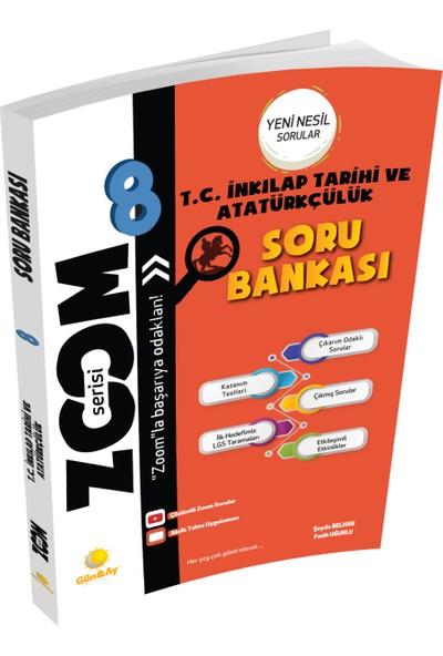 Günay Yayınları 8.Sınıf Zoom Serisi Soru Bankası T.C. İnkılap Tarihi Ve Atatürkçülük