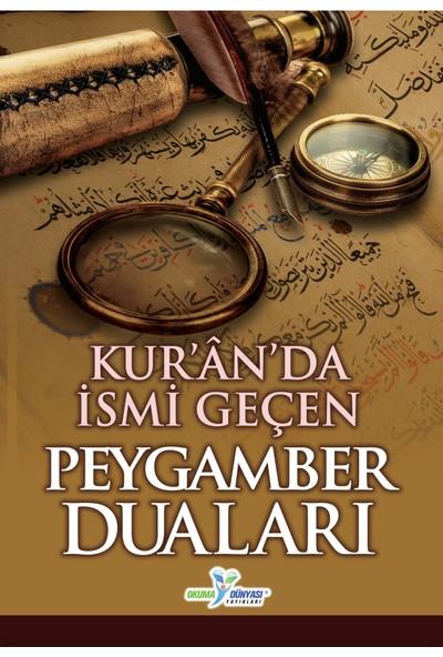 Kuran'da İsmi Geçen Peygamber Duaları
