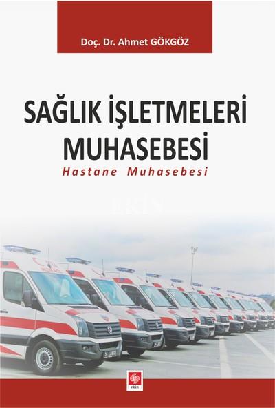 Sağlık Işletmeleri Muhasebesi (Hastane Muhasebesi)