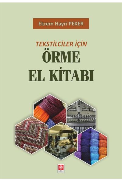 Tekstilciler Için Örme El Kitabı - Ekrem Hayri Peker