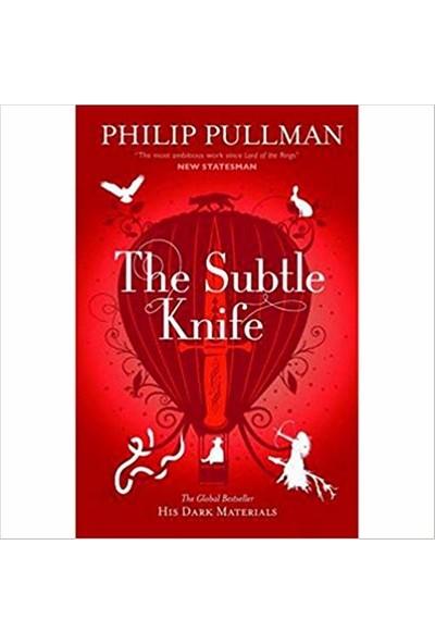 The Subtle Knife (His Dark Materials 2) - Philip Pullman