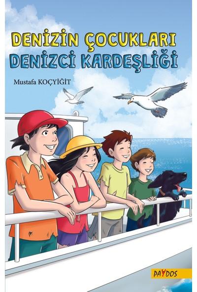 Denizin Çocukları - Denizci Kardeşliği