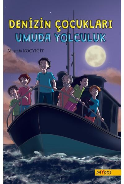 Denizin Çocukları - Umuda Yolculuk