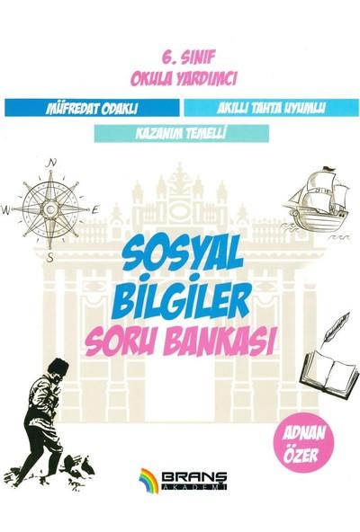 Branş Akademi 6. Sınıf Sosyal Bilgiler Soru Bankası 2019