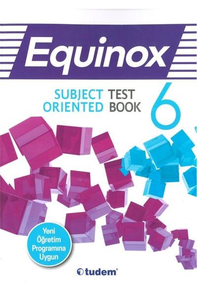 Tudem 6. Sınıf İngilizce Equınox Subject Orıented Test Book 2019