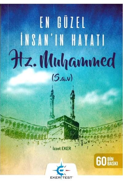 Eker Test En Güzel İnsanın Hayatı Hz. Muhammed ( İzzet Eker ) 2019