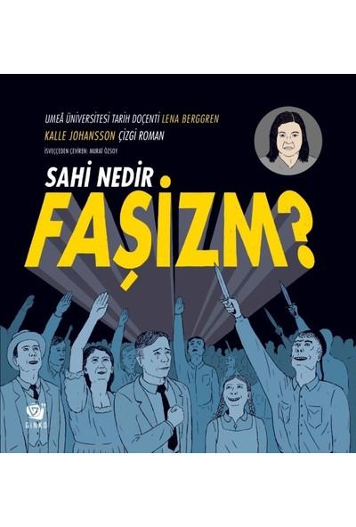 Sahi Nedir Faşizm? - Kalle Johansson