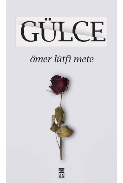 Gülce - Ömer Lütfi Mete