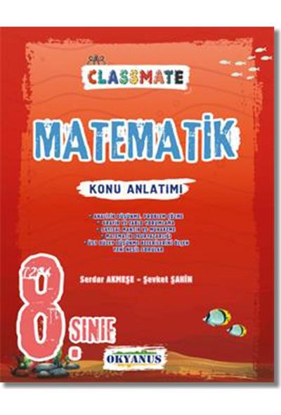 Okyanus 8. Sınıf Matematik Classmate Konu Anlatım