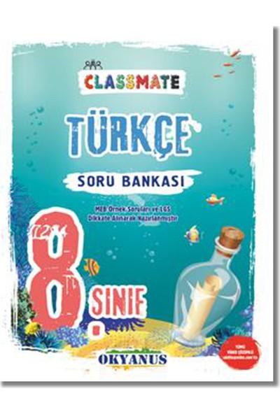 Okyanus 8. Sınıf Türkçe Classmate Soru Bankası