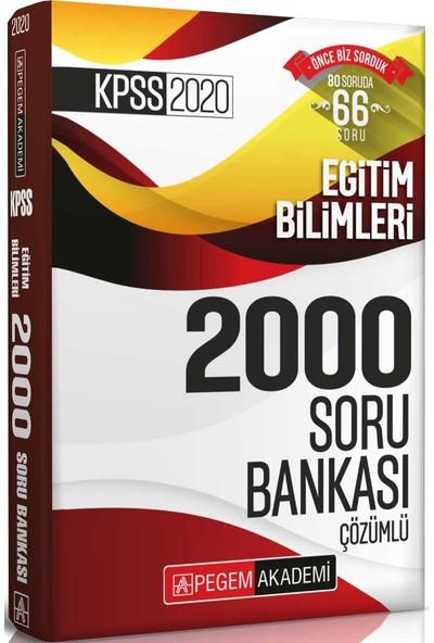 Pegem Akademi KPSS 2020 Eğitim Bilimleri Çözümlü Efsane 2000 Soru Bankası