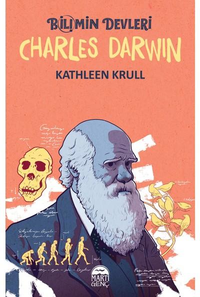 Bilimin Devleri Charles Darwin - Kathleen Krull