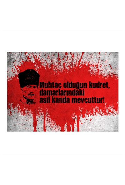 Tablomega Ahşap Tablo Mustafa Kemal Atatürk Muhtaç Olduğun Kudret
