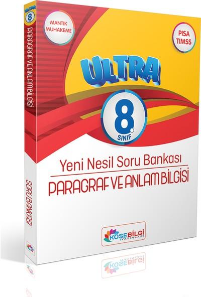 Köşe Bilgi Yayınları LGS 8.Sınıf Ultra Paragraf ve Anlam Bilgisi Yeni Nesil Soru Bankası