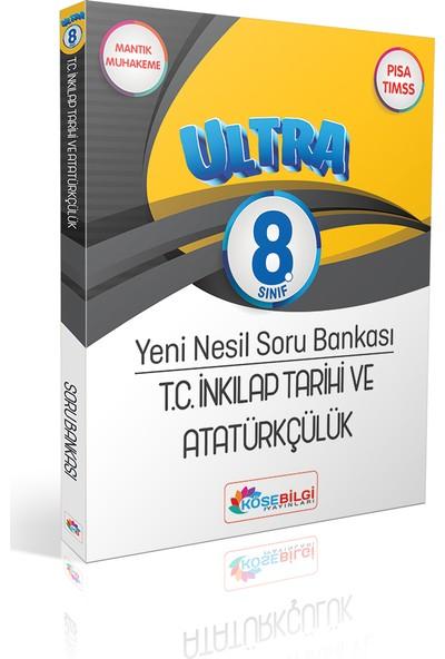 Köşe Bilgi Yayınları LGS 8.Sınıf Ultra T.C.İnkılap Tarihi ve Atatürkçülük Yeni Nesil Soru Bankası