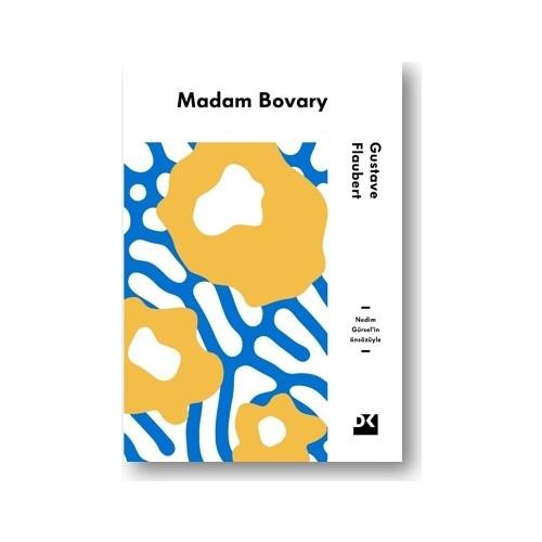 Madam Bovary Nedim Gürsel'İn Önsözüyle - Gustave Flaubert