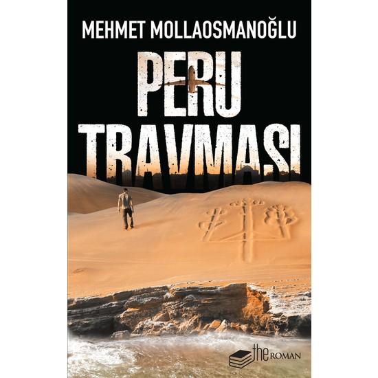 Peru Travması - Mehmet Mollaosmanoğlu