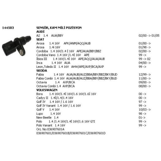 Unuvar Eksantrik Mil Sensörü Bora Caddy Golf Polo 1.4