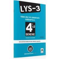 Delta Lys-3 Türk Dili Ve Edebiyatı-Coğrafya 1 4 Lü Deneme
