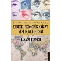 Küresel Ekonomik Kriz ve Yeni Dünya Düzeni