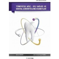 Türkiye'de Ağız-Diş Sağlığı ve Dental Görüntüleme Hizmetleri