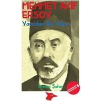 Mehmet Akif Ersoy:Yarından Da Yakın