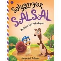 Salyangoz Salsal: Merhaba Yeni Arkadaşım!