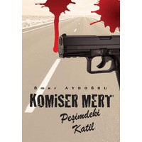 Komiser Mert: Peşimdeki Katil