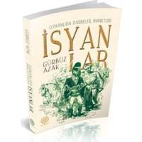 Osmanlıda Darbeler İhanetler İsyanlar