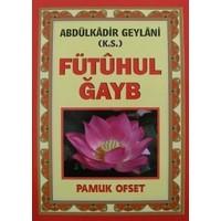 Fütuhul Ğayb (Tasavvuf-031/P19)-Abdülkadir Geylani