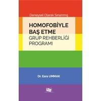 Deneysel Olarak Sınanmış Homofobiyle Baş Etme Grup Rehberliği Programı