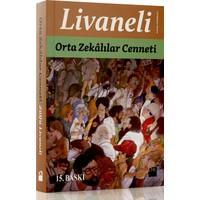 Orta Zekalılar Cenneti - Zülfü Livaneli