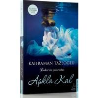 Aşkla Kal - Kahraman Tazeoğlu