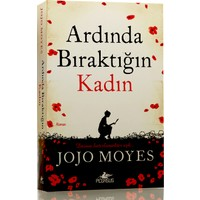 Ardında Bıraktığın Kadın - Jojo Moyes