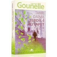 Tanrı Daima Tebdil-i Kıyafet Gezer - Laurent Gounelle
