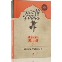 Hz. Ali Ve Fatma: Aşkın Meali 3 - Sinan Yağmur