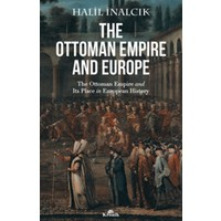 The Ottoman Empıre And Europe